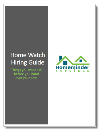 Home Watch Hiring Guide - Homeminder Services